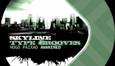 Awakened – Hugo Paixao – Skyline Type Grooves